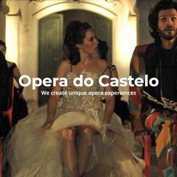 Opera Do Castelo